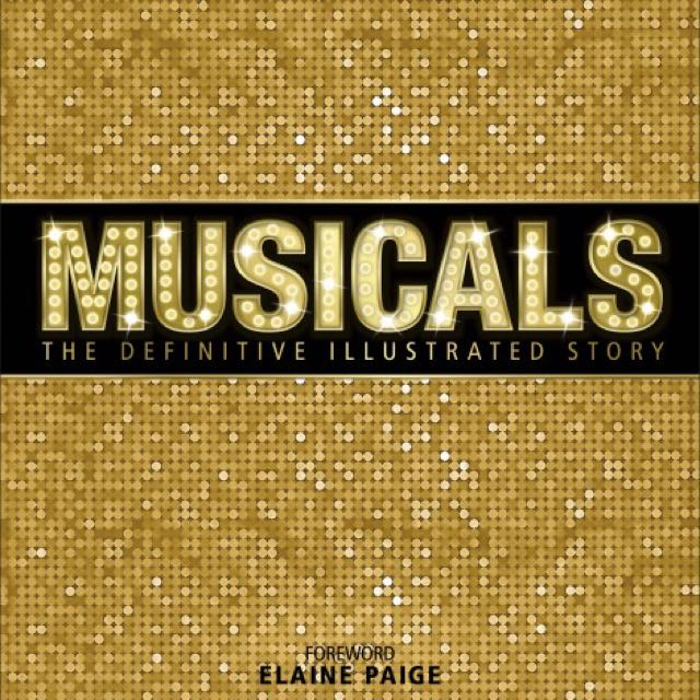Musicals: The Illustrative Story