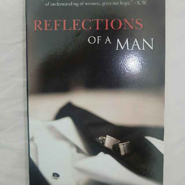 Reflections Of A Man