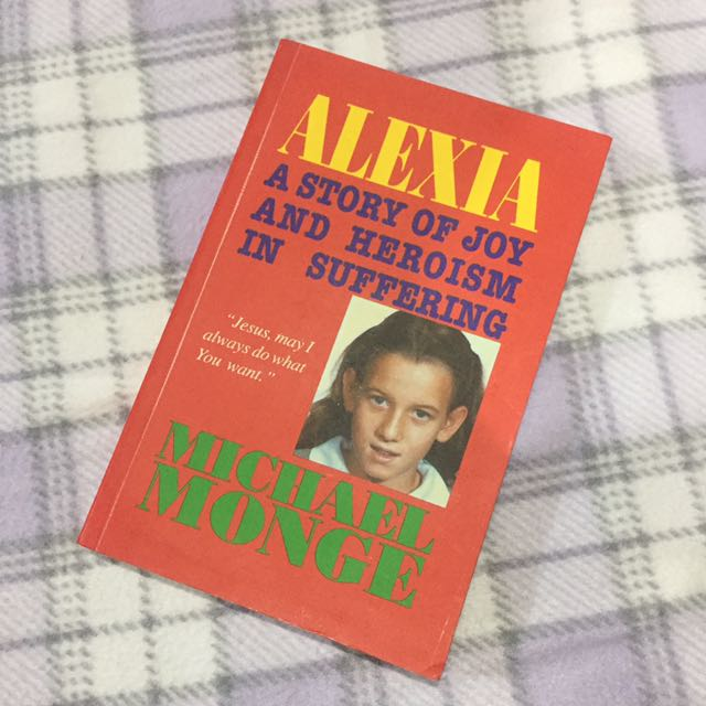 alexia; a story of joy and heroism in suffering
