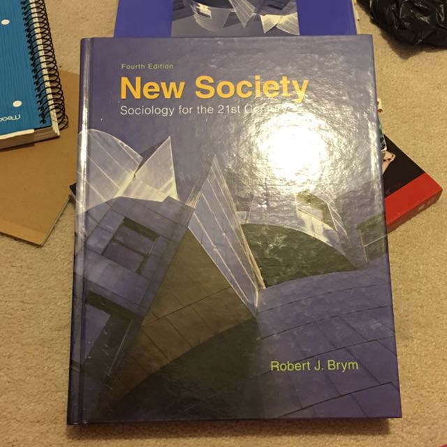 New Society: Sociology For The 21st Century