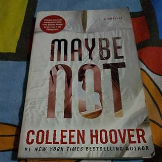Maybe Not (Colleen Hover)