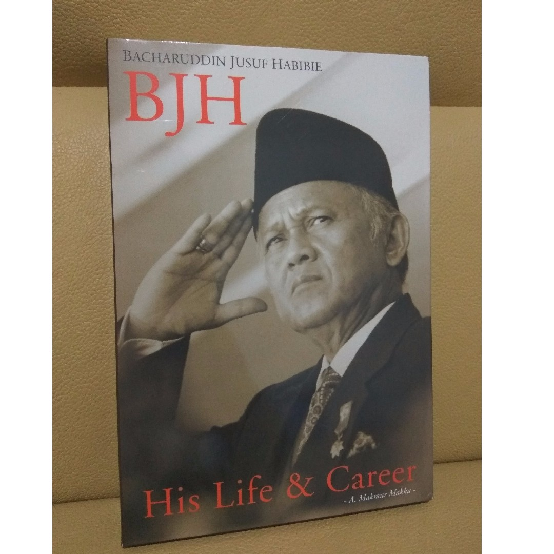 BJH - His LIfe and Career - A. Makmur Makka