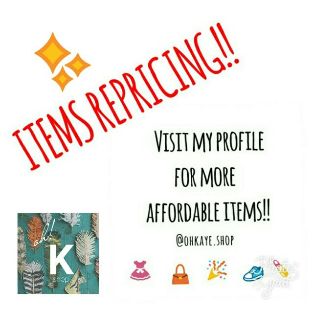 ITEMS REPRICING!!