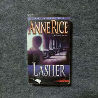 Lasher (Lives of the Mayfair Witches #2) by Anne Rice