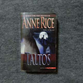Taltos (Lives of the Mayfair Witches #3) by Anne Rice