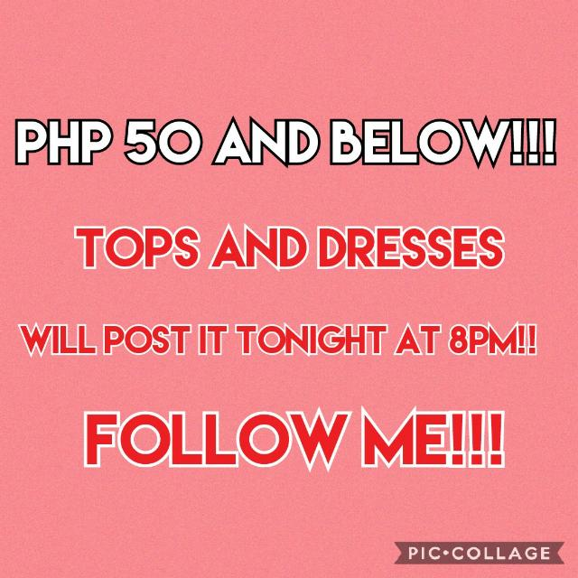 PHP 50 AND BELOW: TOPS AND DRESSES