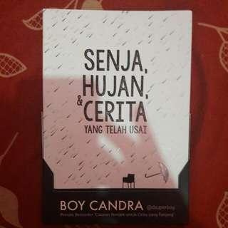 Senja, Hujan, & Cerita Yang Telah Usai By Boy Chandra