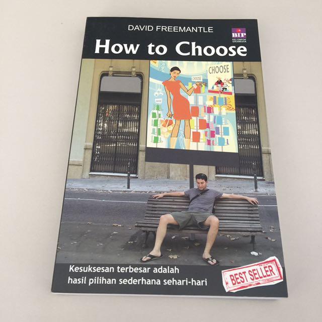 How to Choose by David Freemantle Buku Motivational Self Help Book Psikologi