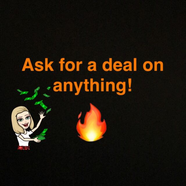Make offers and ask for deals