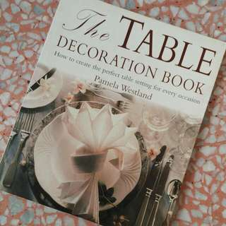 (Free With Any Purchase) The Table Decoration Book