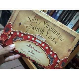 Bittersweet Love by Netty Virgiantini & Aditia Yudis