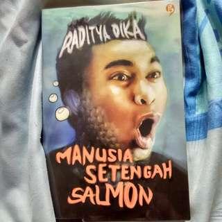 Manusia Setengah Salmon by Raditya Dika