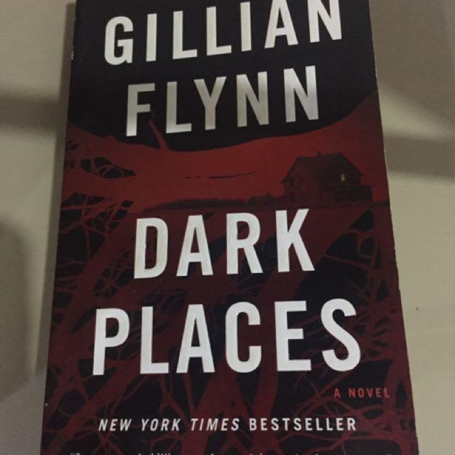 Dark Places (by Gillian Flynn)