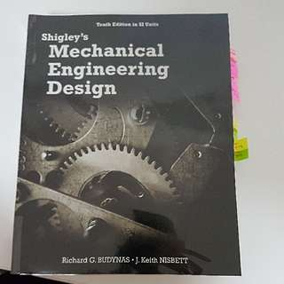 ME2101 Shigley's Mechanical Engineering Design 10th Edition SI units