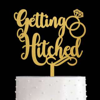 Getting Hitched gold acrylic cake topper