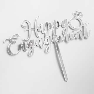Happy Engagement silver mirror acrylic cake topper