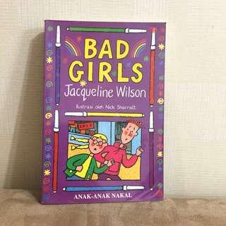 Novel Bad Girls / Anak-Anak Nakal