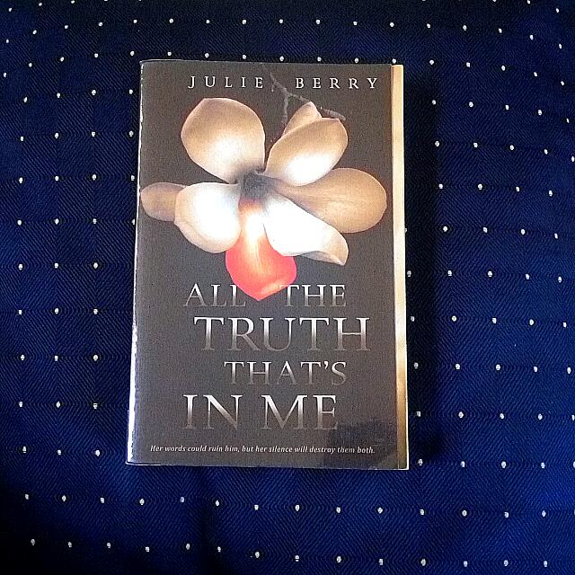 REPRICED: All the Truth that's in Me by Julie Berry