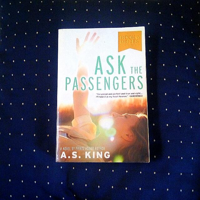 REPRICED: Ask The Passengers by A.S. King