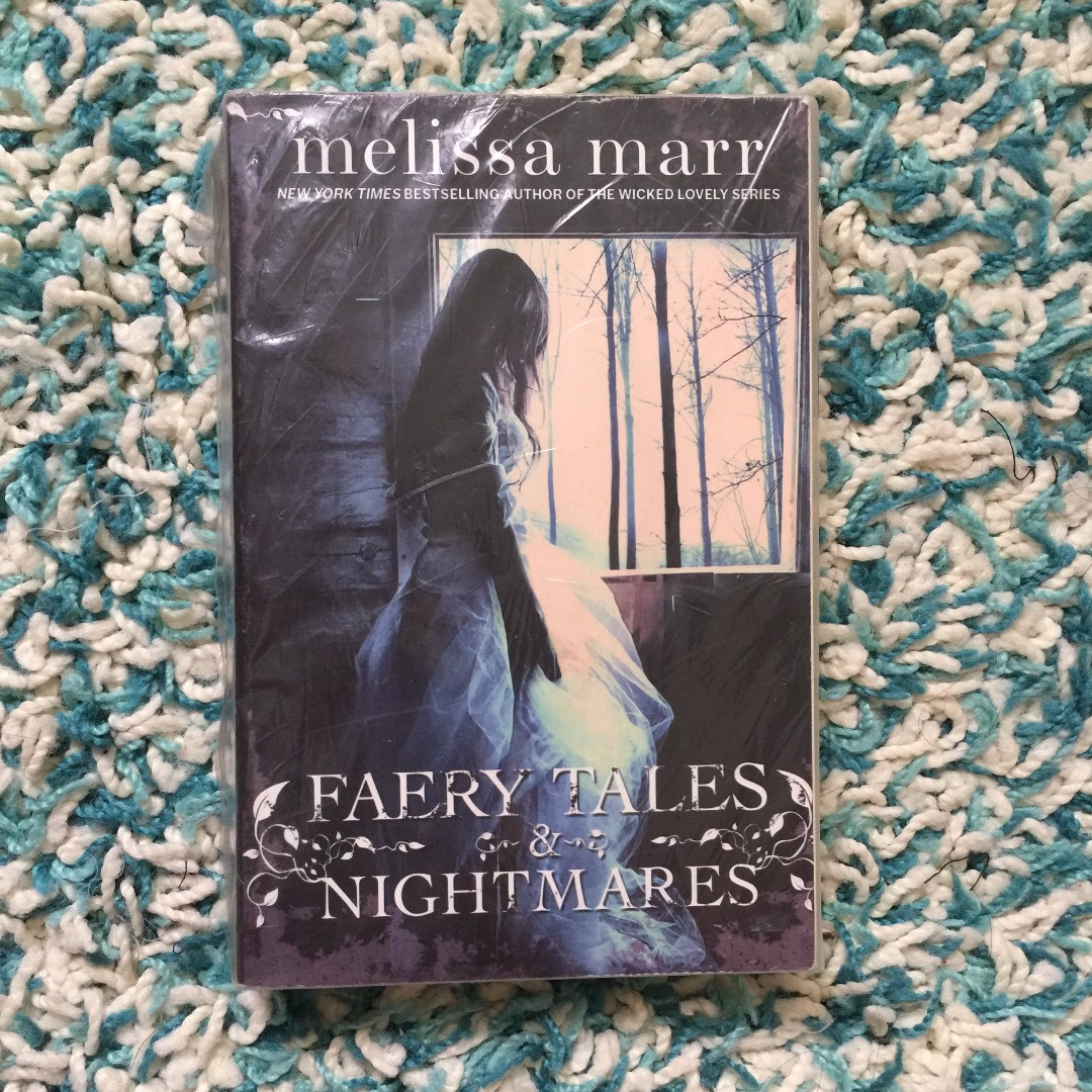 Faery Tales and Nightmares Melissa Marr