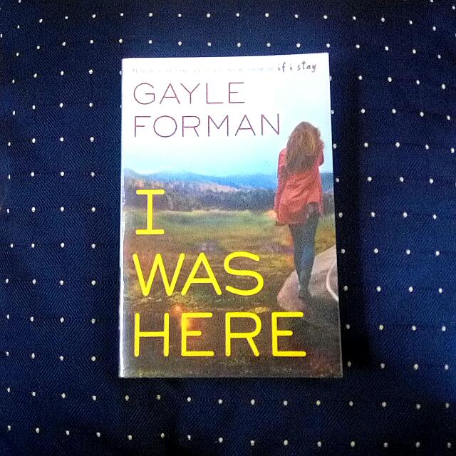 REPRICED: I Was Here by Gayle Forman