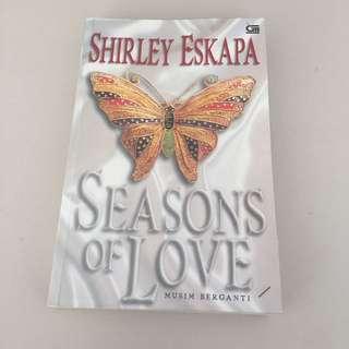 Seasons of Love by Shirley Eskapa Novel Fiksi Fiction Book Romance Chicklit Teenlit