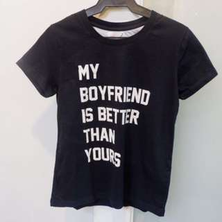 My Boyfriend Is Better Than Yours Statement Tee