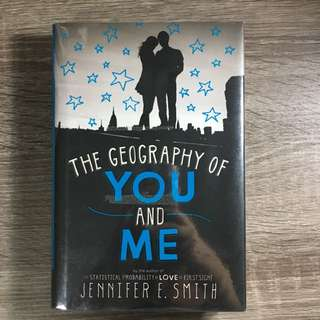 The Geography of You and Me (hardbound)