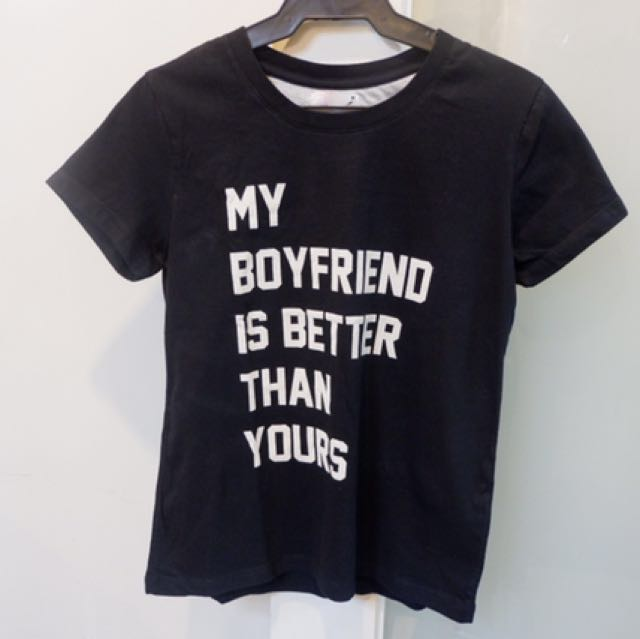My Boyfriend Is Better Than Yours Statement Tee