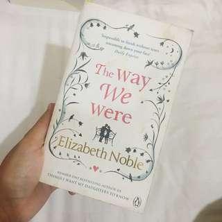 The Way We Were by Elizabeth Noble