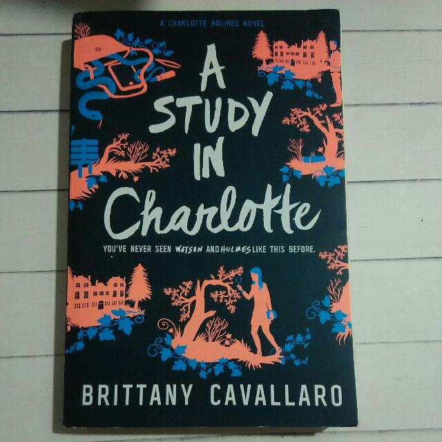 A Study In Charlotte Britanny Cavallaro (Retelling Sherlock HOLMES)