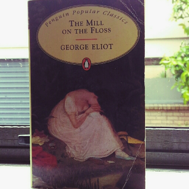 The Mill On The Floss- Eliot