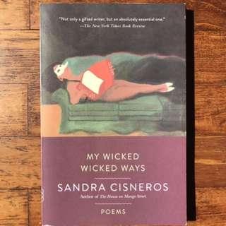 My Wicked, Wicked Ways (Poems)