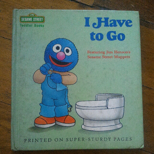 Sesame Street Toddler Books - I Have To Go