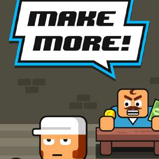 Make More ! Game