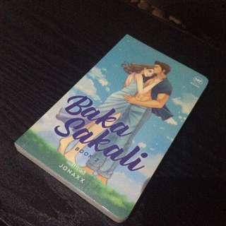 Baka Sakali Book 2 by Jonaxx