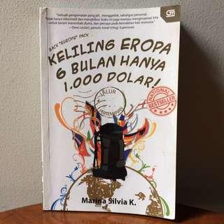 Keliling Eropa 6 Bulan Hanya 1000 Dolar! By Marina Silvia K