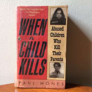 When a Child Kills by Paul Mones