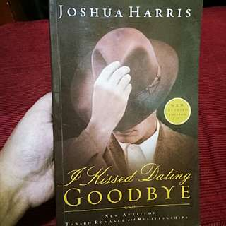 """I Kissed Dating Goodbye"" By Joshua Harris"