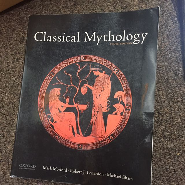 Classical Mythology (tenth edition)