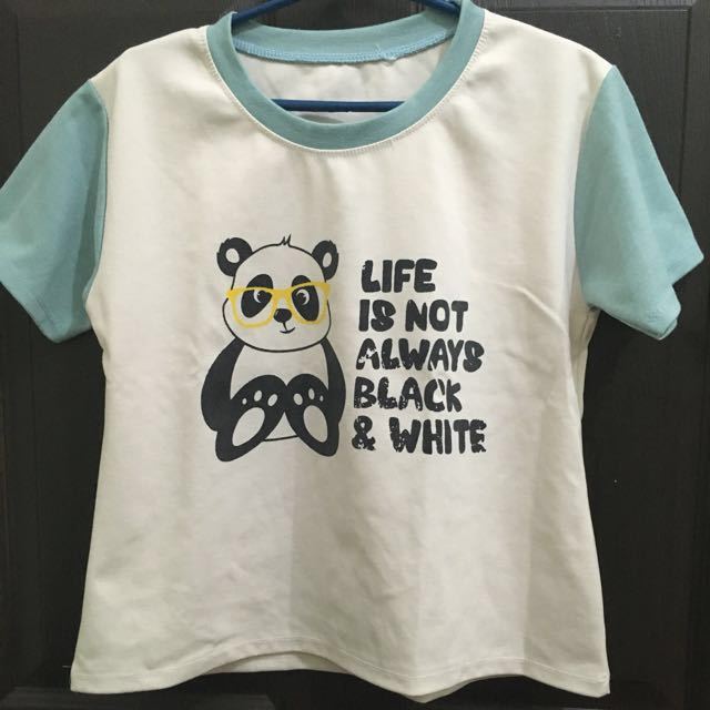 'LIFE IS NOT ALWAYS BLACK AND WHITE' Top