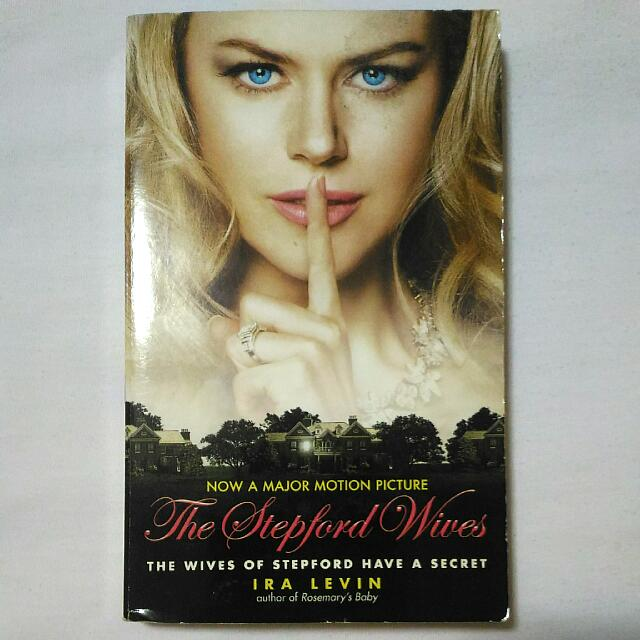 The Stepford Wives by Ira Levine