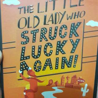 The Little Old Lady Who Struck Lucky Again
