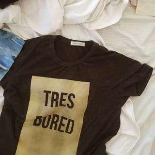 Tres Bored Statement Shirt