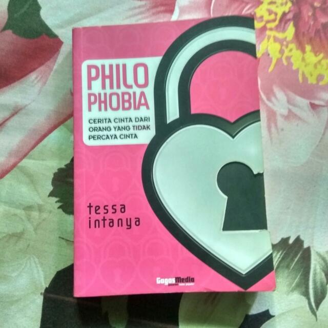 Philo Phobia By Tessa Intanya
