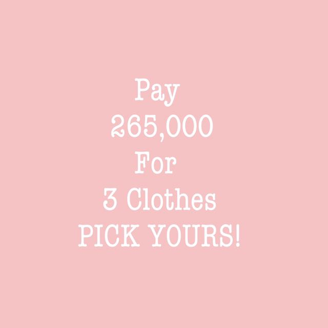 Pick any 3 clothes and pay for only IDR 265,000