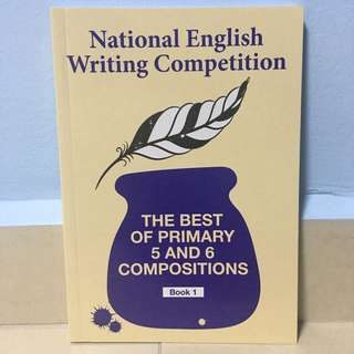 2017 National English Writing Competition - Best Of Primary 3 & 4 / 5 & 6 Compositions