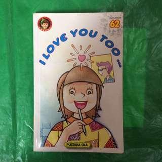 "Kumpulan Cerpen Anak Pustaka Ola ""I Love You Too..."""