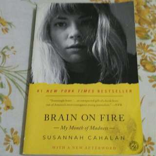 Brain On Fire (By Susannah Cahalan)