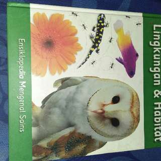 ensiklopedia,lingkungan dan habitat,..hardcover.good condition
